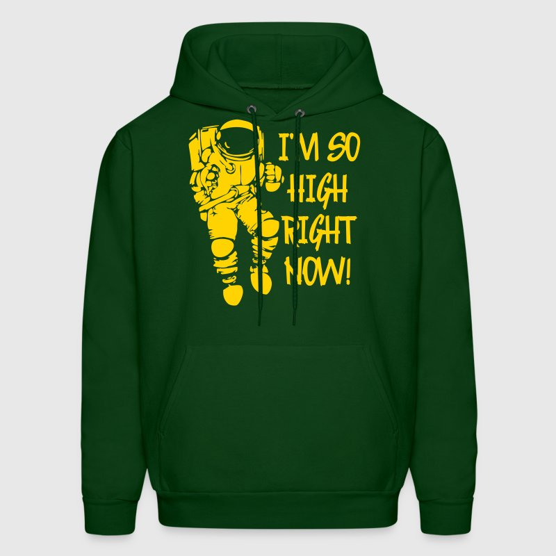 I'm So High Right Now - Men's Hoodie
