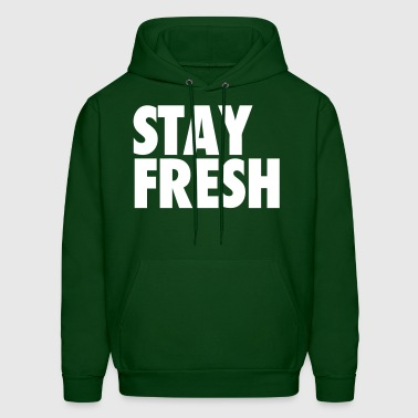 Stay Fresh - Men's Hoodie