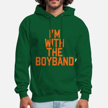 Boy-band I'm With The Boy Band - Men's Hoodie