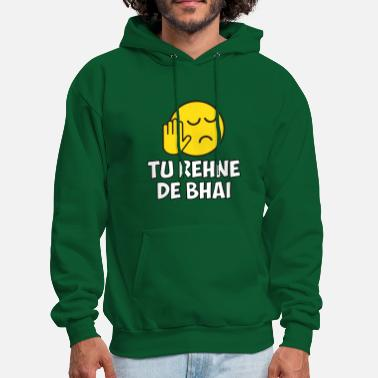 Foreign Tu Rehne De Bhai funny Hindi Saying - Men's Hoodie