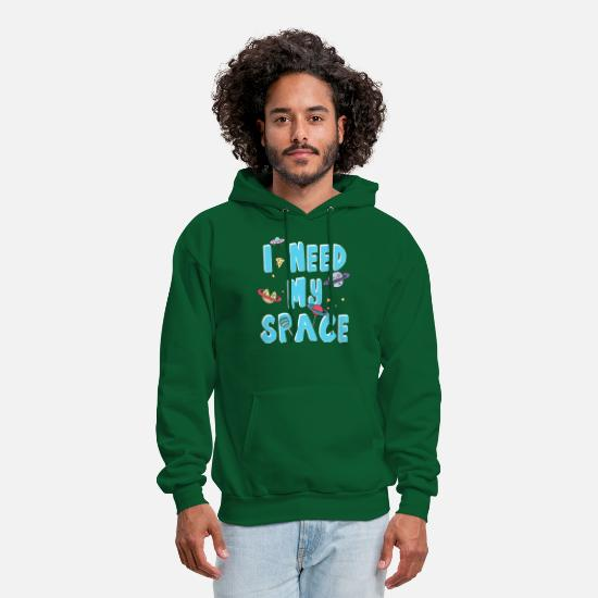 Funny Hoodies & Sweatshirts - I Need My Space - Men's Hoodie forest green