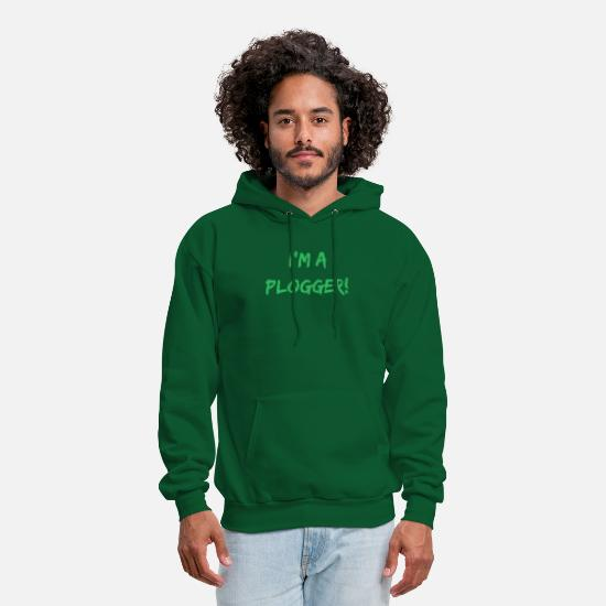 Save The World Hoodies & Sweatshirts - I'm a Plogger bold green Typography Statement - Men's Hoodie forest green