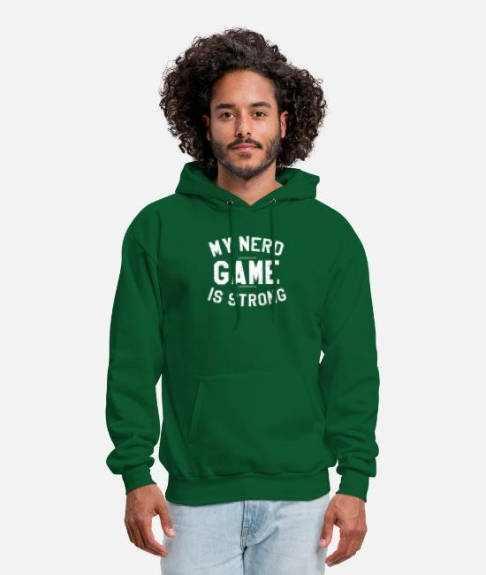 Movie Hoodies & Sweatshirts - Nerd Game Is Strong - Men's Hoodie forest green