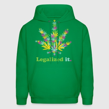 Legalized it. - Men's Hoodie