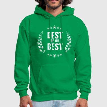 Best of the Best - Men's Hoodie