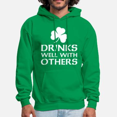 Irish Drinks Well With Others - Men's Hoodie