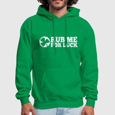 Day Rub Me For Luck - Men's Hoodie