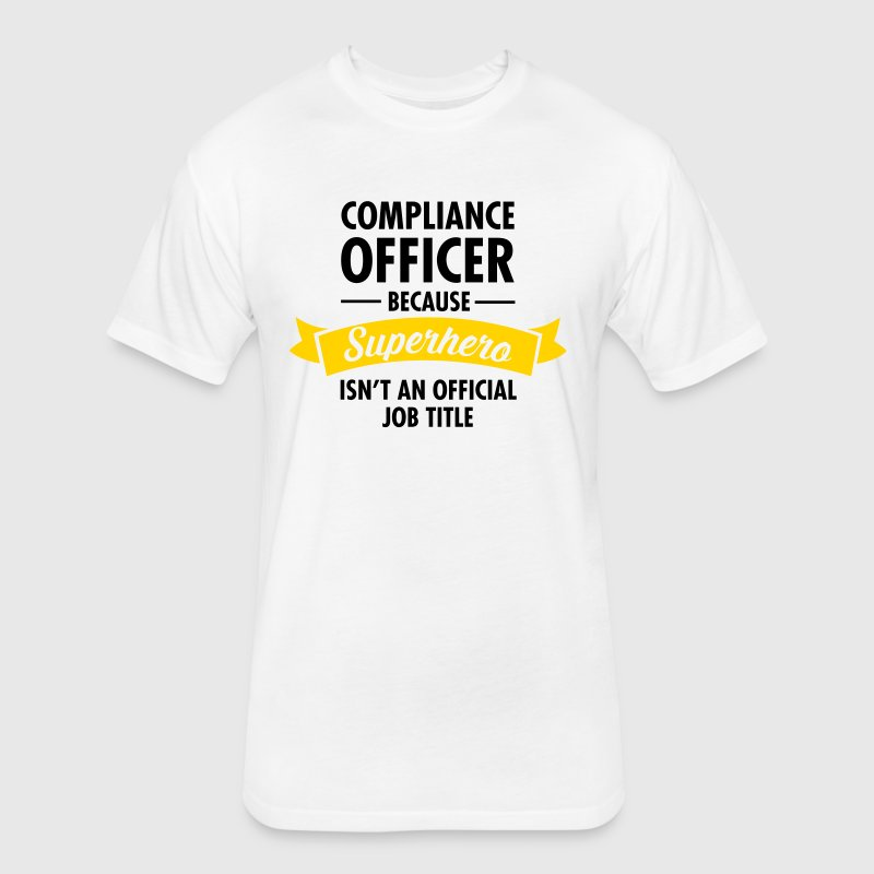 Compliance Office - Superhero - Fitted Cotton/Poly T-Shirt by Next Level