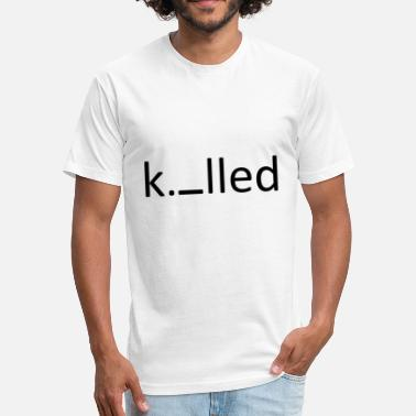 Killing Hipster Killed - Fitted Cotton/Poly T-Shirt by Next Level