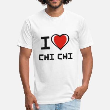 Chichi i love chi chi - Fitted Cotton/Poly T-Shirt by Next Level