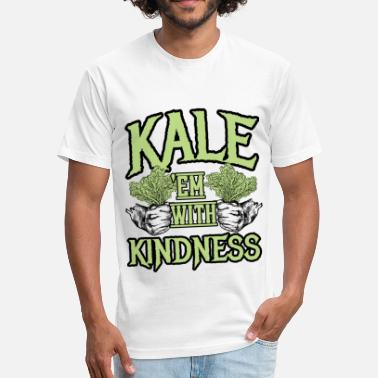 Kale Yale Kale 'em with kindness Kale Art for Vegans Light - Fitted Cotton/Poly T-Shirt by Next Level