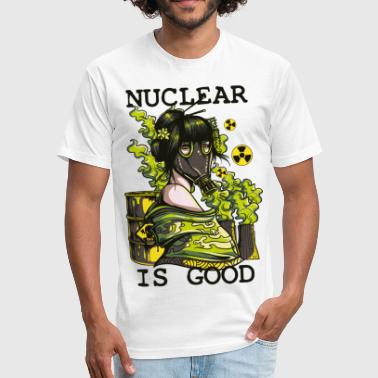 Nuclear is good - geisha with gasmask sarcastic - Fitted Cotton/Poly T-Shirt by Next Level