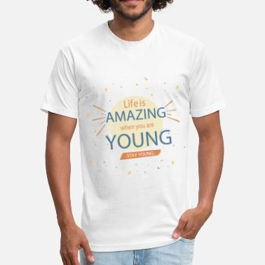 Young Stay Young - Fitted Cotton/Poly T-Shirt by Next Level