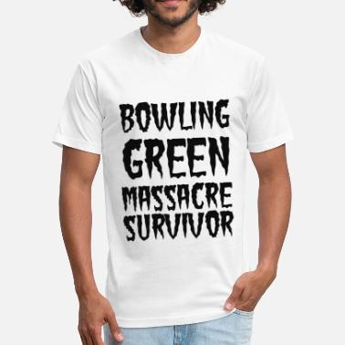 Bowling Green Massacre Survivor Bowling Green Massacre Survivor - Fitted Cotton/Poly T-Shirt by Next Level