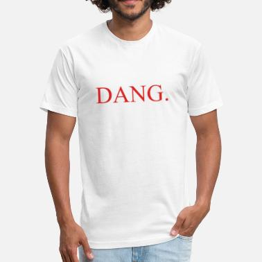 Dang Censored Dang - Fitted Cotton/Poly T-Shirt by Next Level