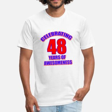 48th Birthday 48th birthday design - Fitted Cotton/Poly T-Shirt by Next Level
