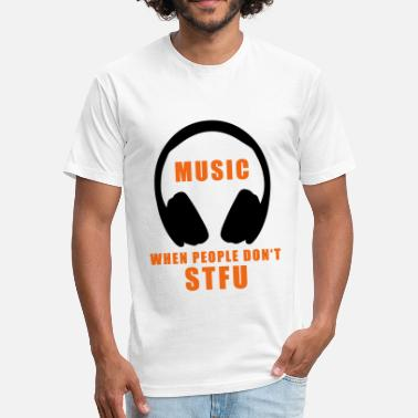 Stfu Shut Up STFU - Shut the fuck up - Fitted Cotton/Poly T-Shirt by Next Level