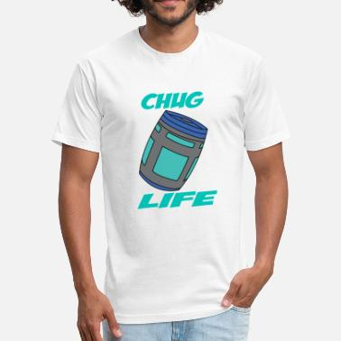 Chug Chug CHUG LIFE - Fitted Cotton/Poly T-Shirt by Next Level