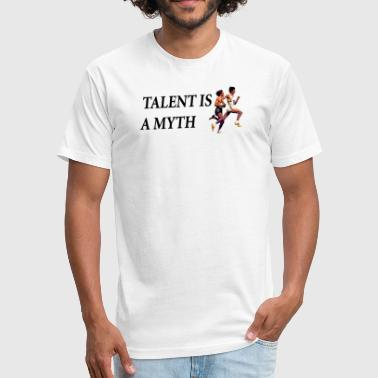 Distance Runner Talent Is A Myth - Fitted Cotton/Poly T-Shirt by Next Level