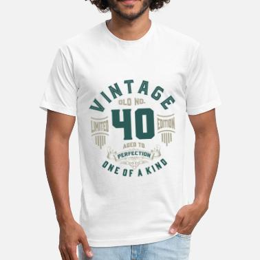 Age Old Old No. 40 Aged To Perfection - Fitted Cotton/Poly T-Shirt by Next Level