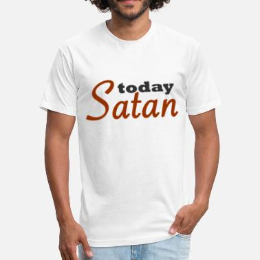 Satanic Muscle Today Satan - Fitted Cotton/Poly T-Shirt by Next Level