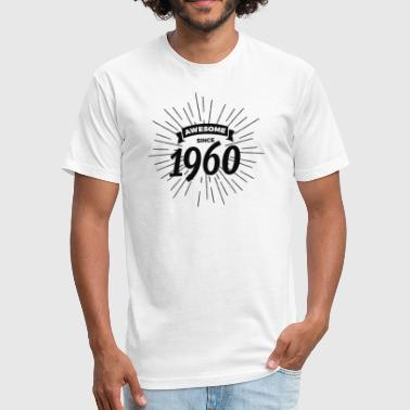 Awesome since 1960 - Fitted Cotton/Poly T-Shirt by Next Level