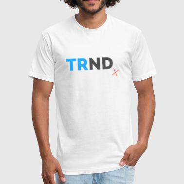 Large Print T R N D x Large Print - Fitted Cotton/Poly T-Shirt by Next Level