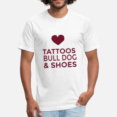 Bull Tattoo Bull dog - tattoos bull dog and shoes - Fitted Cotton/Poly T-Shirt by Next Level