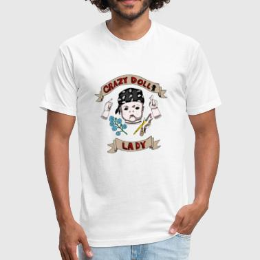 Chucky Doll crazy doll lady - Fitted Cotton/Poly T-Shirt by Next Level