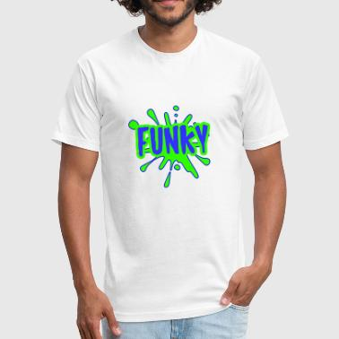 Cool Funky Art funky cool present - Fitted Cotton/Poly T-Shirt by Next Level