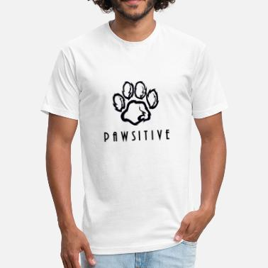 Pawsitive Pawsitive - Fitted Cotton/Poly T-Shirt by Next Level