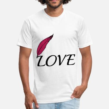 Fall In Love Love with feather - Fitted Cotton/Poly T-Shirt by Next Level