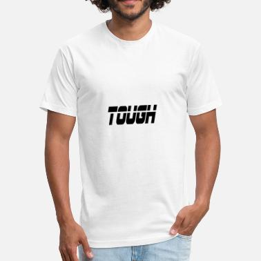 Tough Gym tough - Fitted Cotton/Poly T-Shirt by Next Level