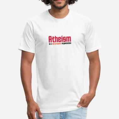 Atheism A Non Prophet Organization Atheism: A Non-prophet Organization - Fitted Cotton/Poly T-Shirt by Next Level