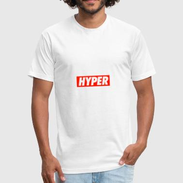 HYPER - Fitted Cotton/Poly T-Shirt by Next Level