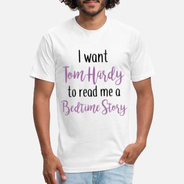 i want tom hardy to read me a bedtime story - Unisex Poly Cotton T-Shirt