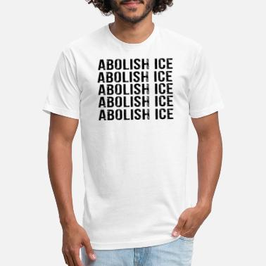 Ice Abolish ICE Shirt Immigration Shirt DACA Shirt - Unisex Poly Cotton T-Shirt
