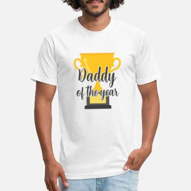 Daddy Of The Year Daddy of the year Father's Day Dad Trophy - Unisex Poly Cotton T-Shirt