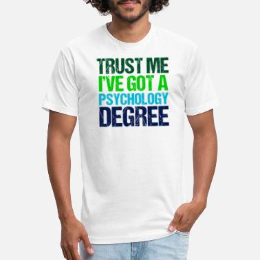 Funny Psychology Funny Psychology Graduate Quote - Unisex Poly Cotton T-Shirt