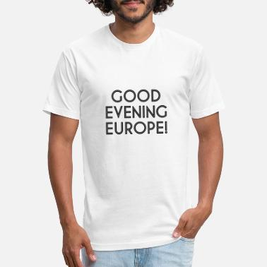 Good Evening Good Evening Europe - Unisex Poly Cotton T-Shirt