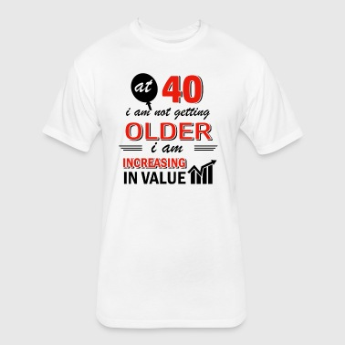 Funny 40 year old gifts - Fitted Cotton/Poly T-Shirt by Next Level