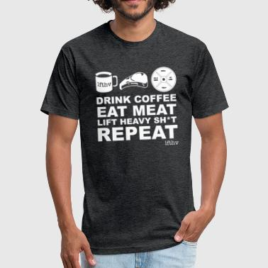 Coffee Meat Lift Repeat! - Fitted Cotton/Poly T-Shirt by Next Level
