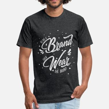 Success Brand Being a Brand - Fitted Cotton/Poly T-Shirt by Next Level