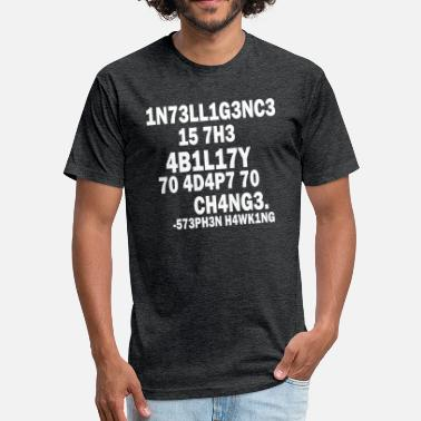 Stephen Hawking t-shirt | Intelligence - Fitted Cotton/Poly T-Shirt by Next Level