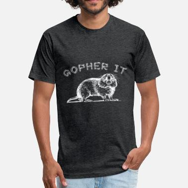 Gopher Funny Animal pun Gopher It Shirt with Illustration - Fitted Cotton/Poly T-Shirt by Next Level