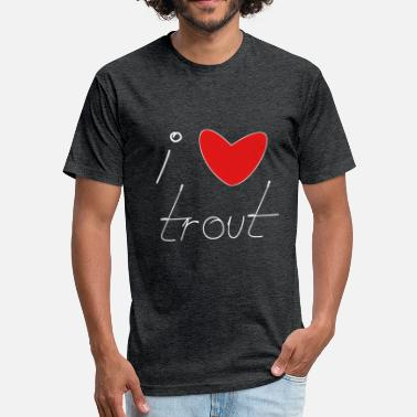 Trout Pond i love trout present idea pond fans angler fishing - Fitted Cotton/Poly T-Shirt by Next Level