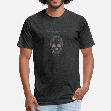 Drop Dead Drop Dead Handosome - Fitted Cotton/Poly T-Shirt by Next Level