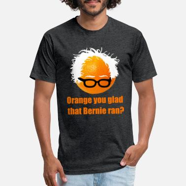 Bernie Sanders Tank Orange You Glad Bernie Sanders Ran? - Unisex Poly Cotton T-Shirt