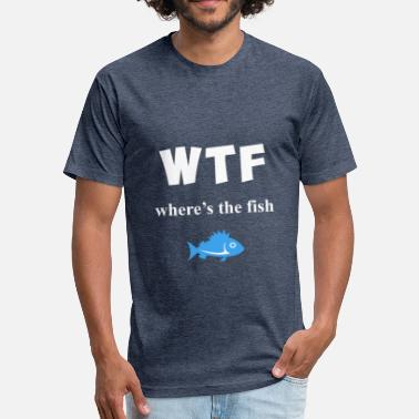 WTF Where's The Fish? - Fitted Cotton/Poly T-Shirt by Next Level