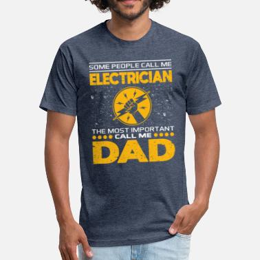 Fathers Day Dad Electrician Electrician Dad T Shirt Gift For Fathers Day - Fitted Cotton/Poly T-Shirt by Next Level